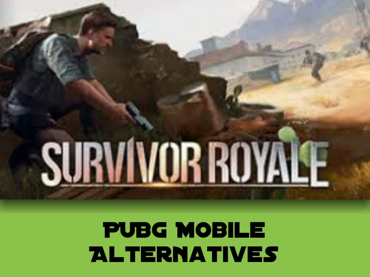 PUBG Mobile Like Games