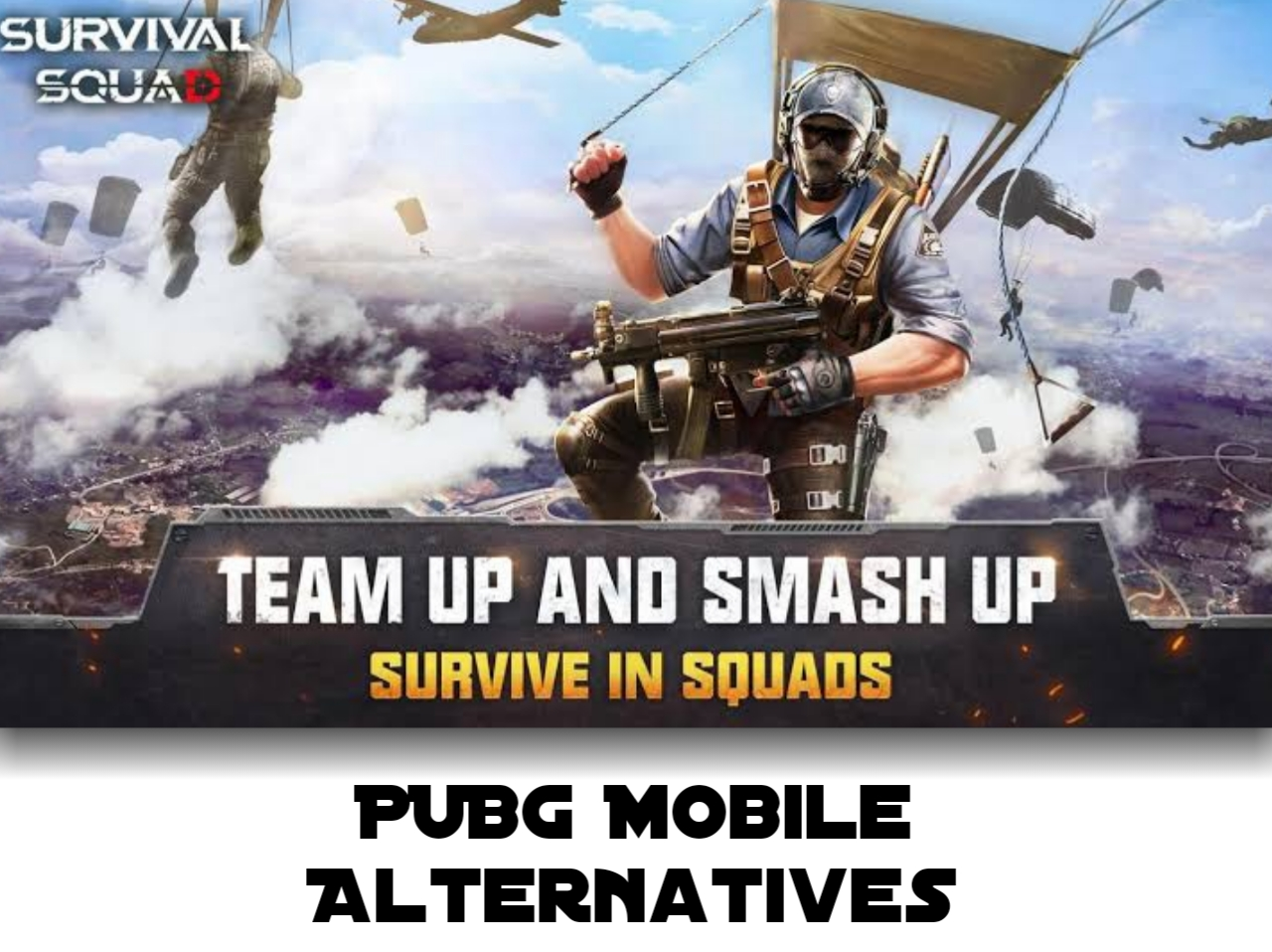 Survival Squab PUBG Like Games
