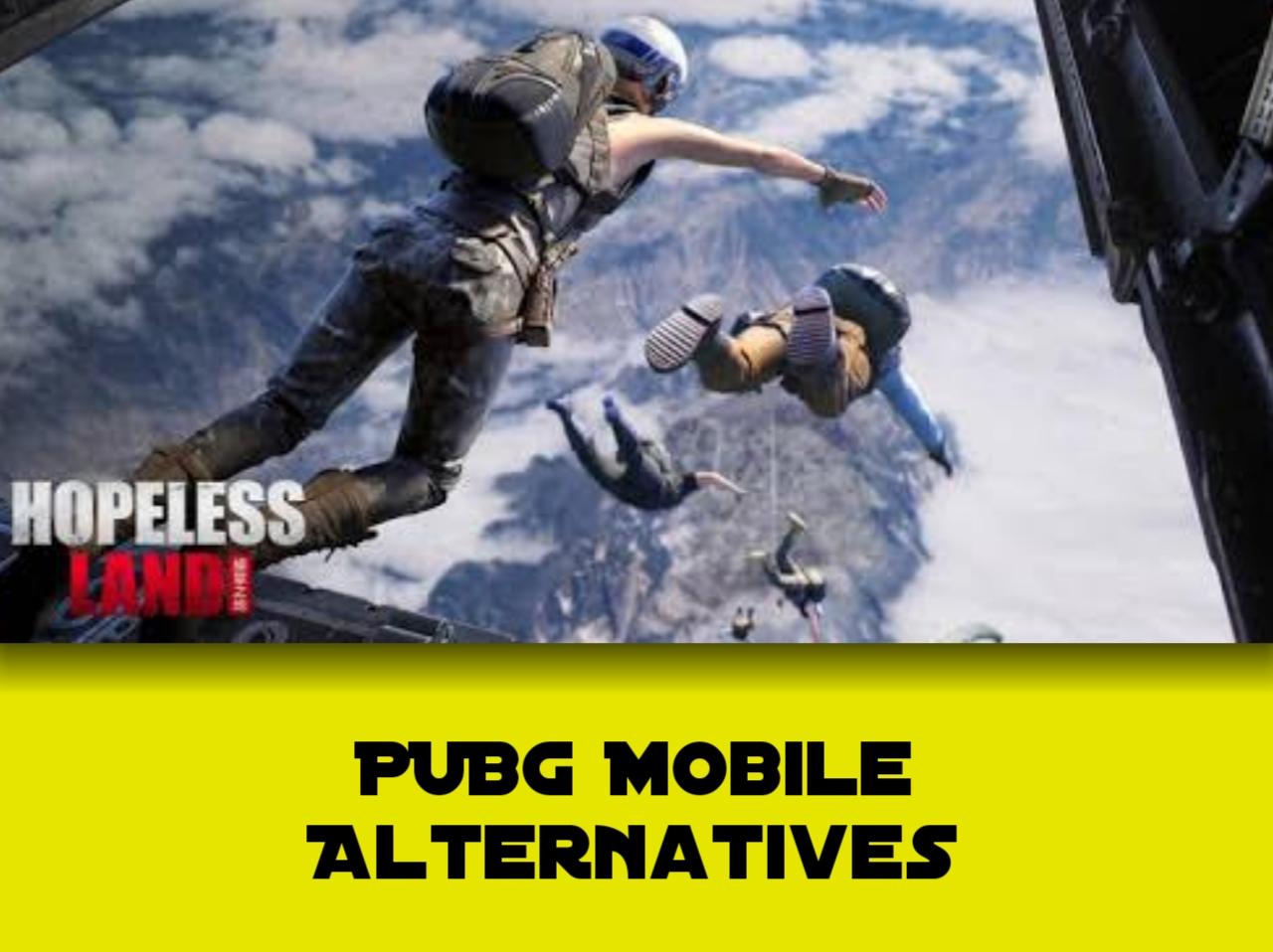 PUBG Mobile Alternatives