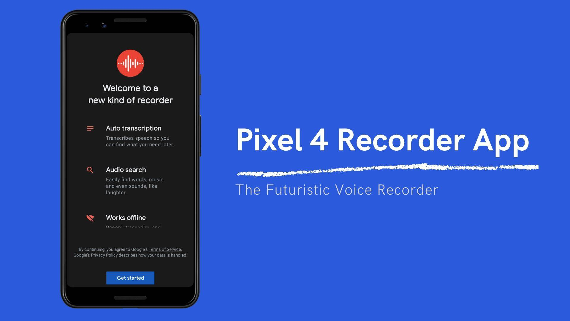 Pixel 4 Recorder App Transcribes Voice into text in Real-Time – Get on Any Android Phone