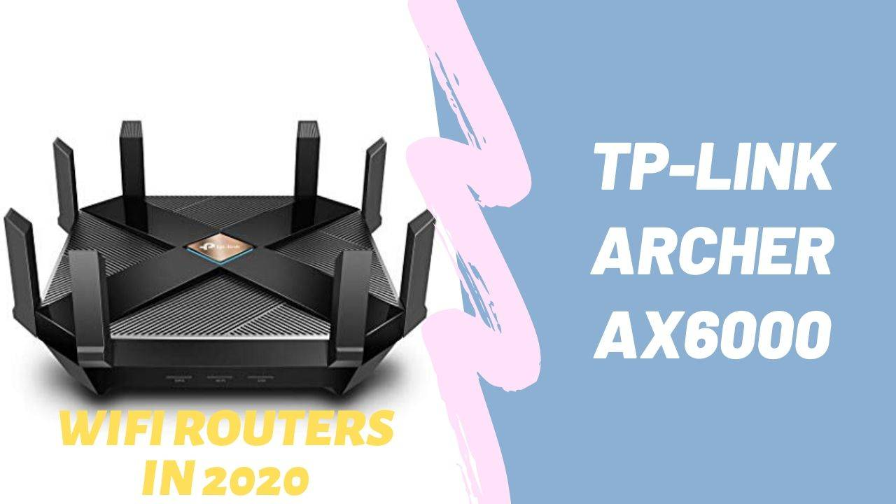 Best Wireless Router in 2020
