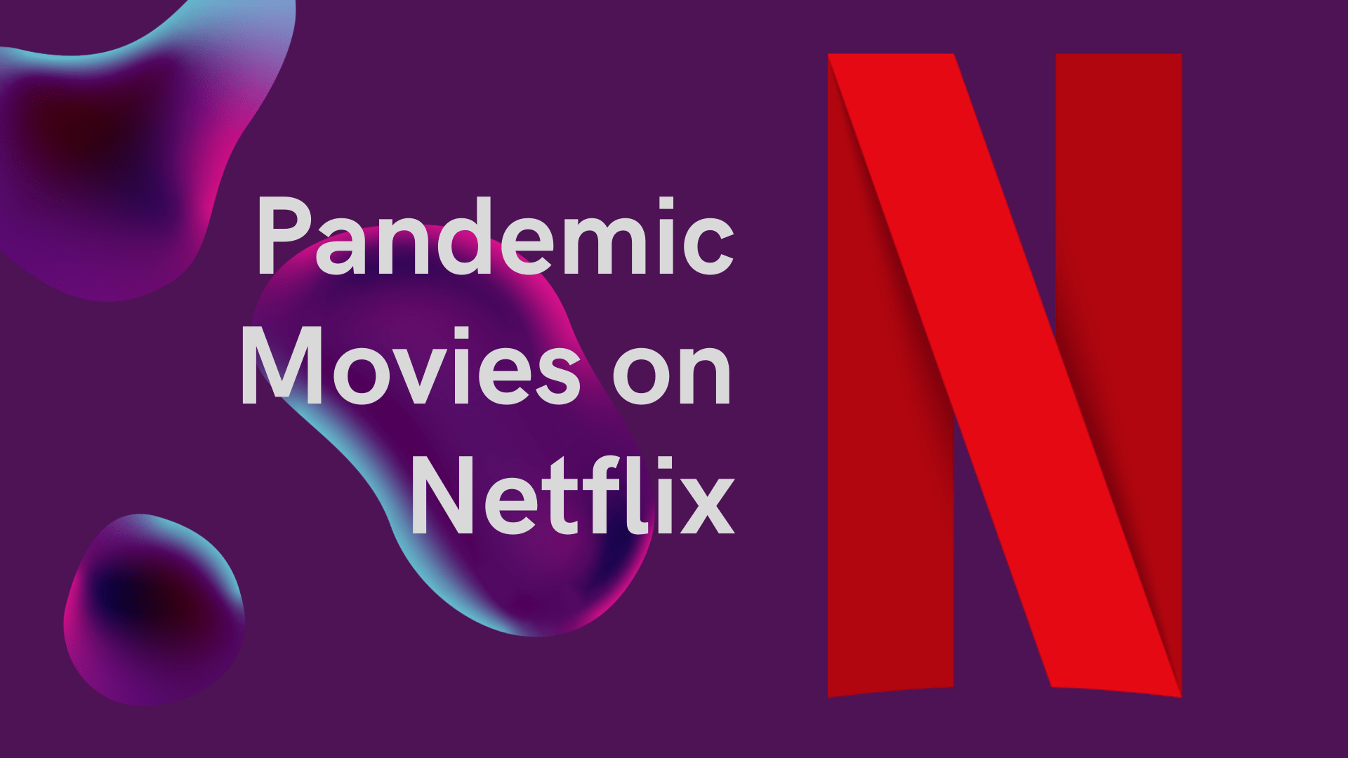 Pandemic Movies on Netflix